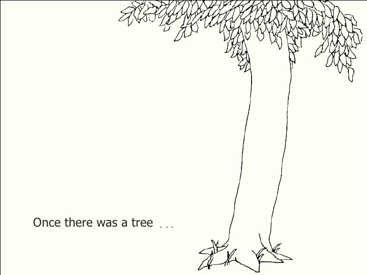 Tree Shel Silverstein Quote: Once There Was A Tree……EOS Weekend